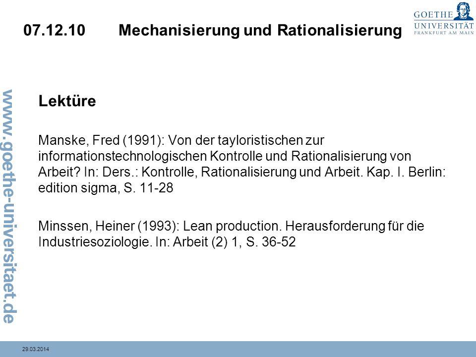 07.12.10 Mechanisierung und Rationalisierung