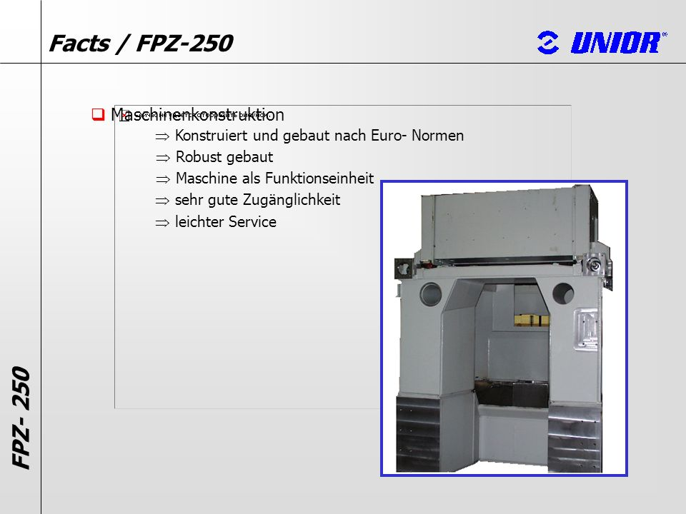 Facts / FPZ-250 FPZ- 250 Maschinenkonstruktion
