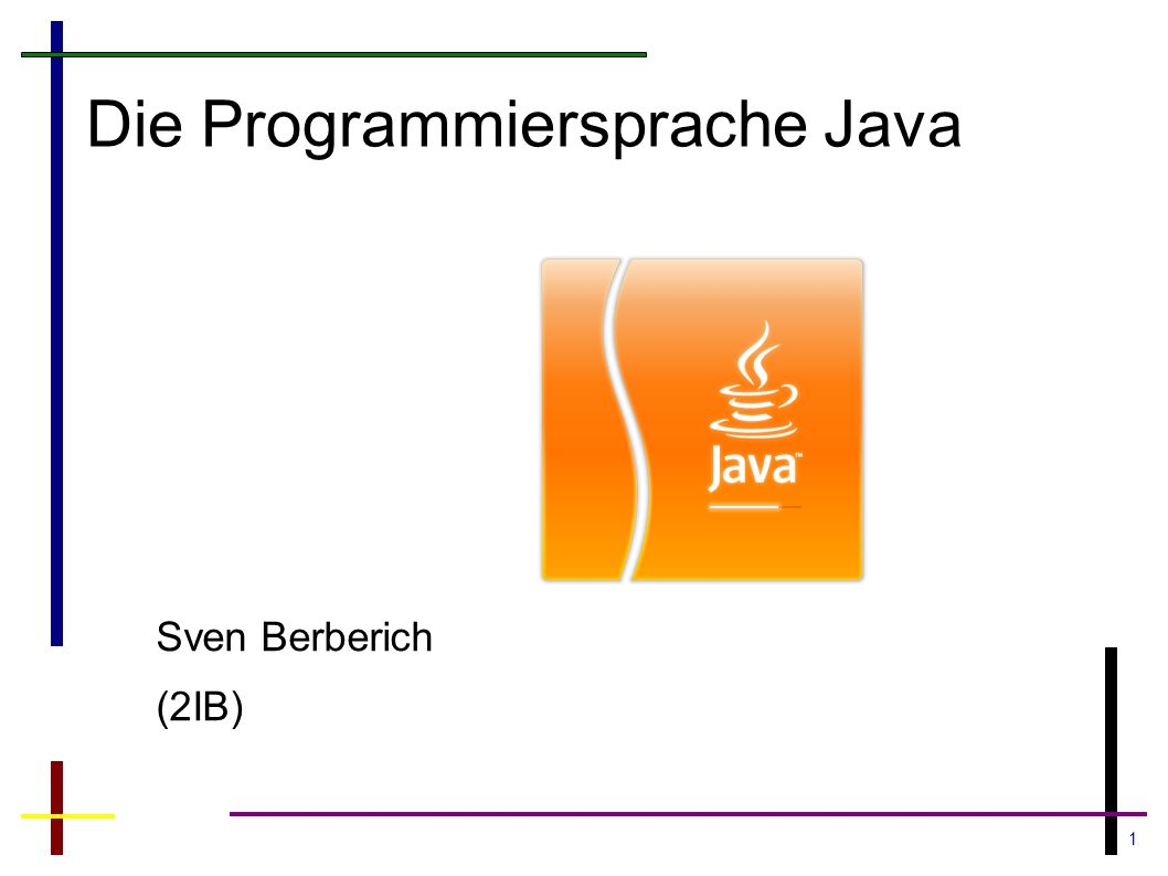 Die Programmiersprache Java