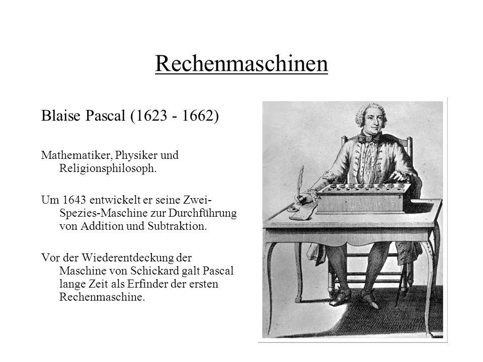Rechenmaschinen Blaise Pascal (1623 - 1662)