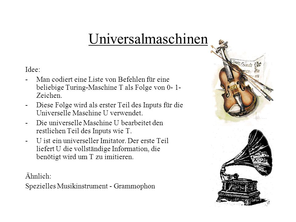 Universalmaschinen Idee: