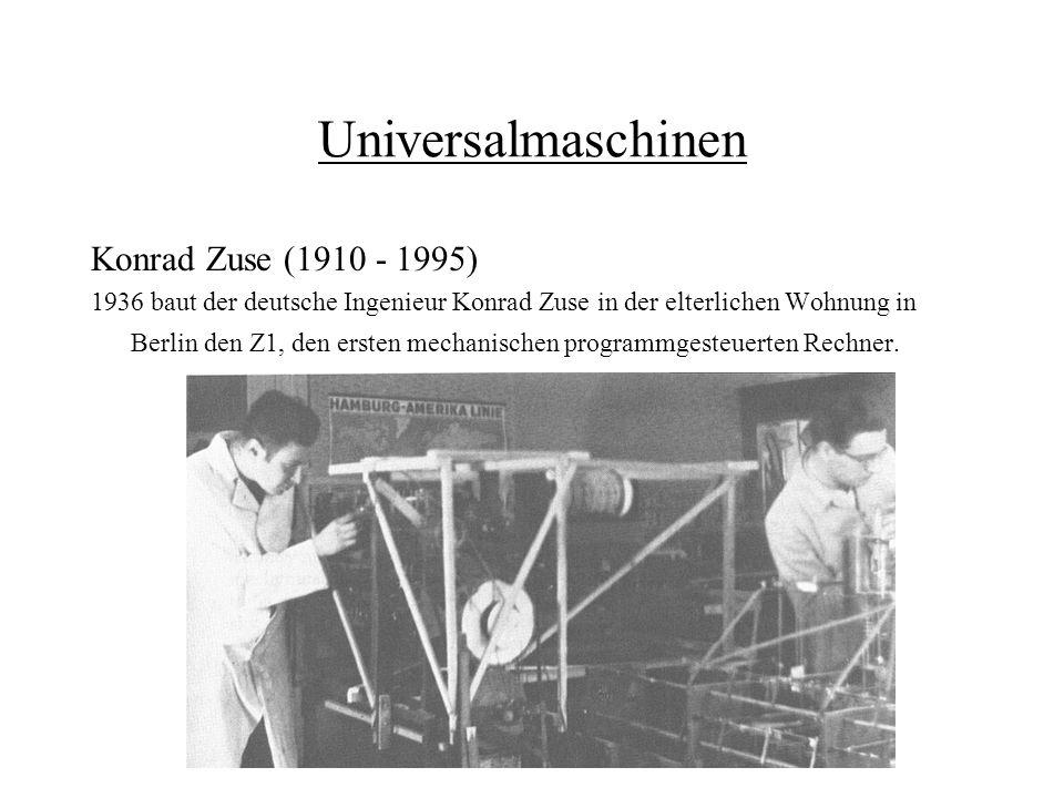 Universalmaschinen Konrad Zuse (1910 - 1995)