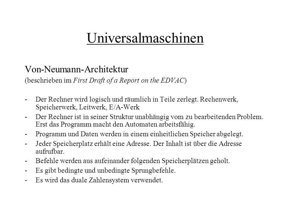 Universalmaschinen Von-Neumann-Architektur