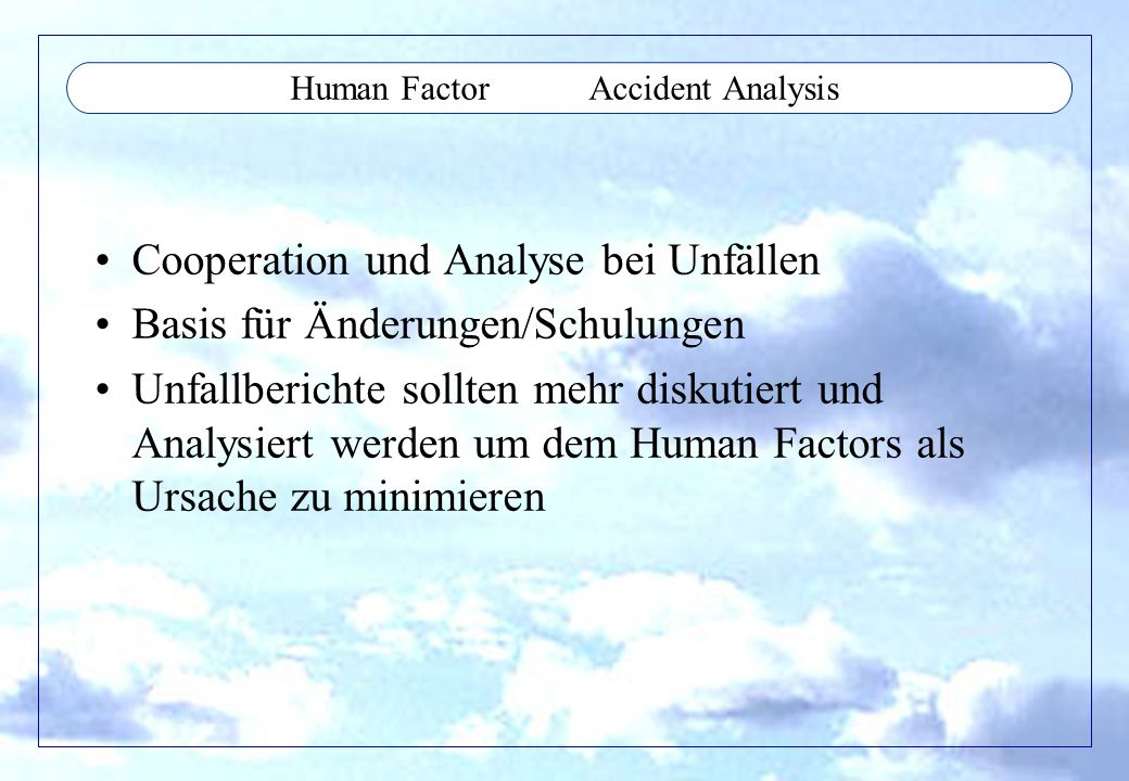 Human Factor Accident Analysis