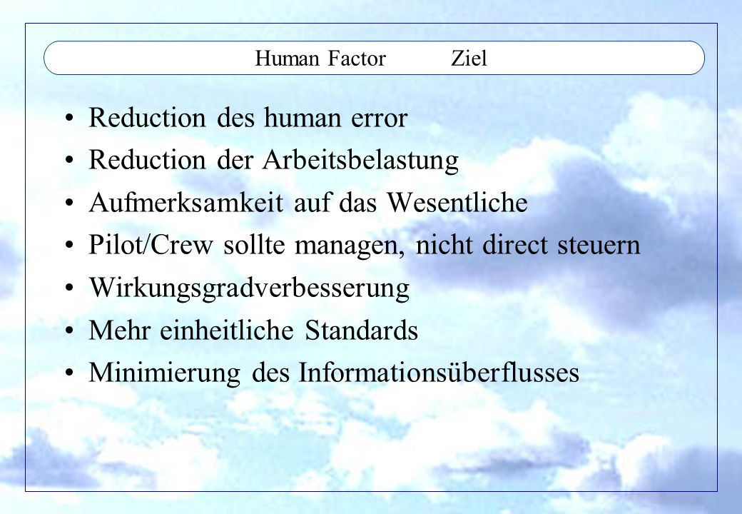 Reduction des human error Reduction der Arbeitsbelastung