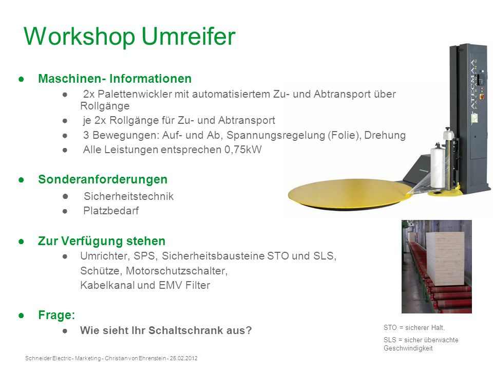 Workshop Umreifer Maschinen- Informationen Sonderanforderungen