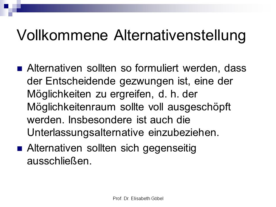 Vollkommene Alternativenstellung