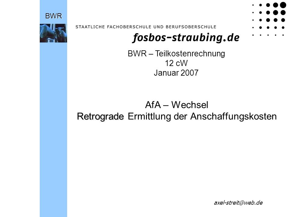 AfA – Wechsel Retrograde Ermittlung der Anschaffungskosten