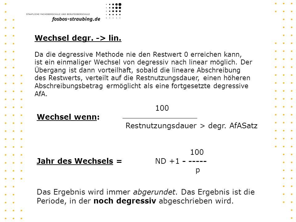 Restnutzungsdauer > degr. AfASatz