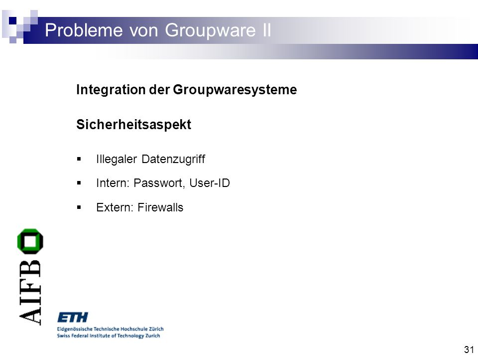 Probleme von Groupware II