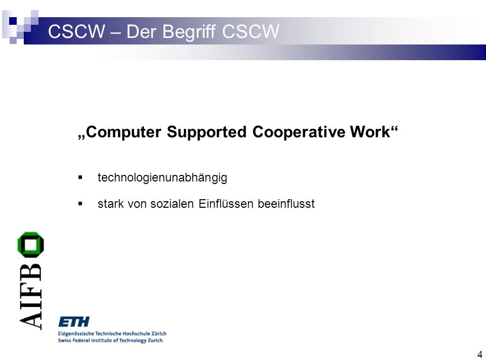 "CSCW – Der Begriff CSCW ""Computer Supported Cooperative Work"