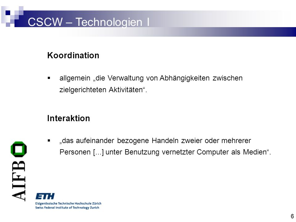 CSCW – Technologien I Koordination Interaktion