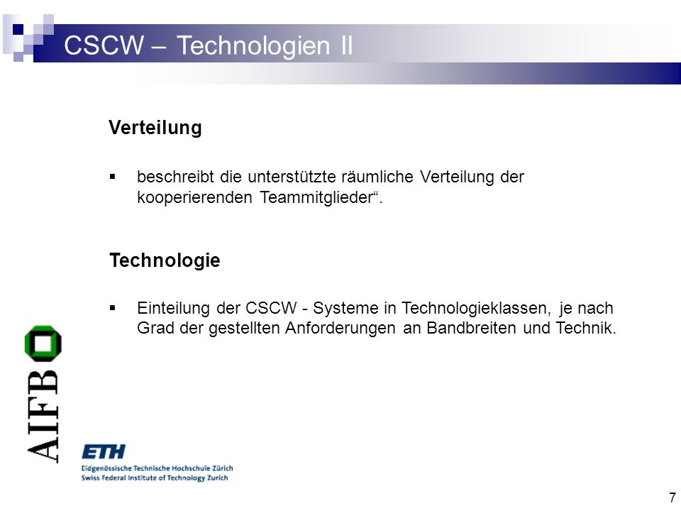 CSCW – Technologien II Verteilung Technologie