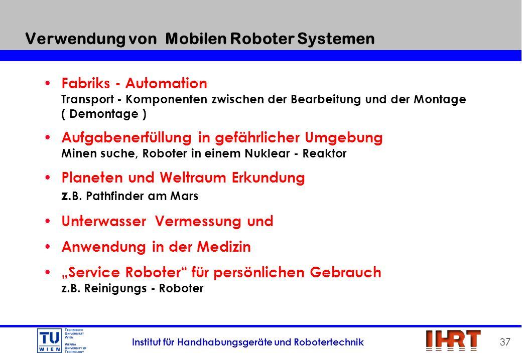 Verwendung von Mobilen Roboter Systemen