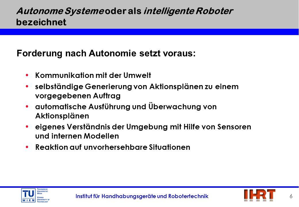 Autonome Systeme oder als intelligente Roboter bezeichnet