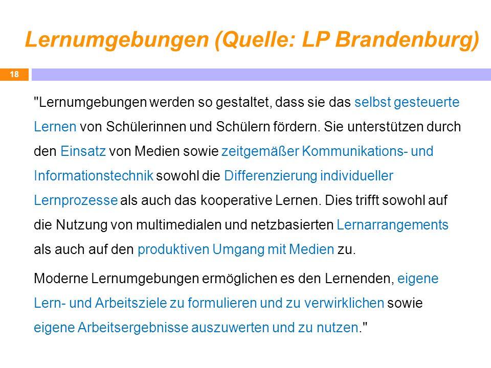Lernumgebungen (Quelle: LP Brandenburg)