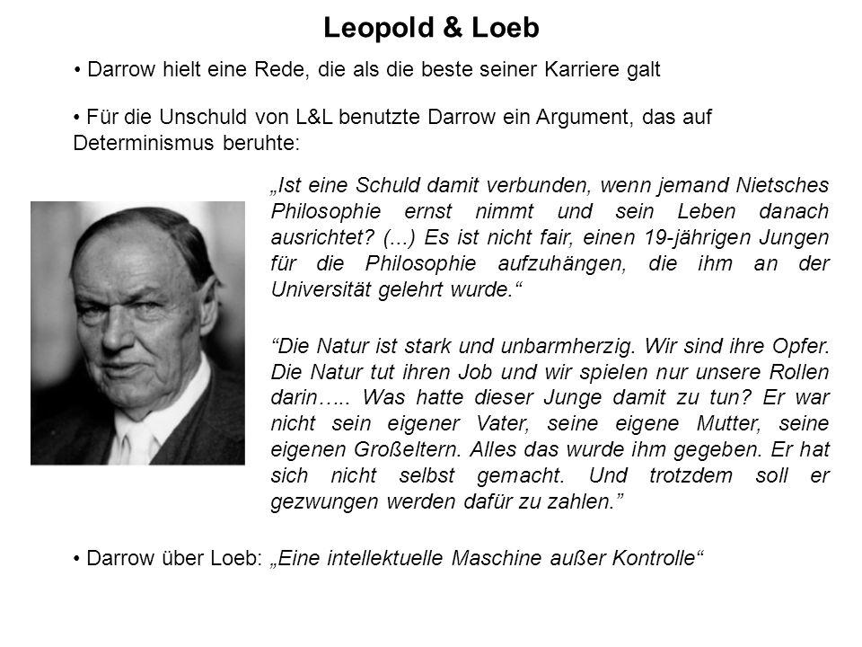 Leopold & Loeb Darrow hielt eine Rede, die als die beste seiner Karriere galt.