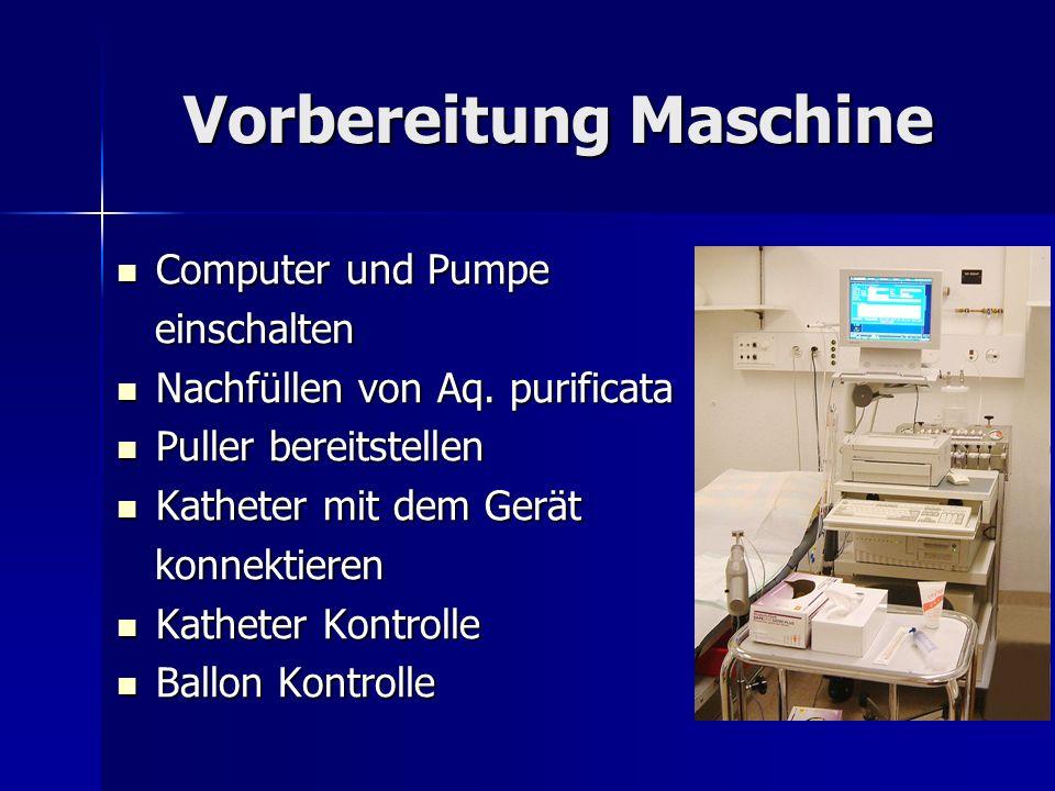 Vorbereitung Maschine