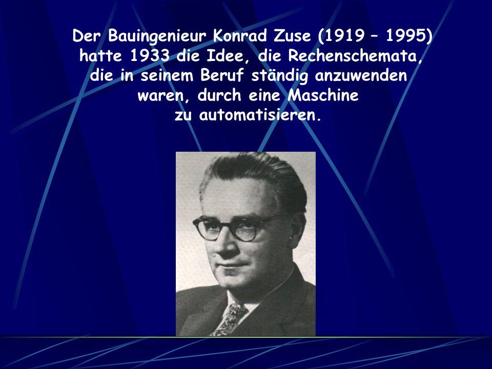 Der Bauingenieur Konrad Zuse (1919 – 1995)