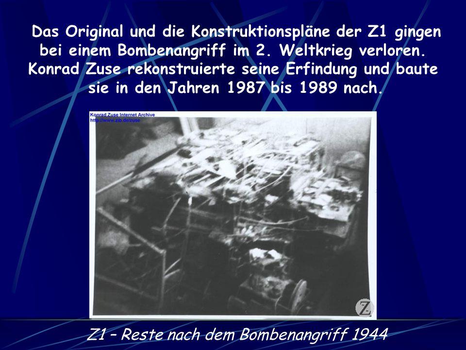Das Original und die Konstruktionspläne der Z1 gingen