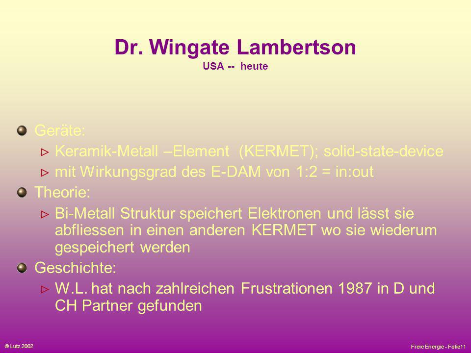 Dr. Wingate Lambertson USA -- heute