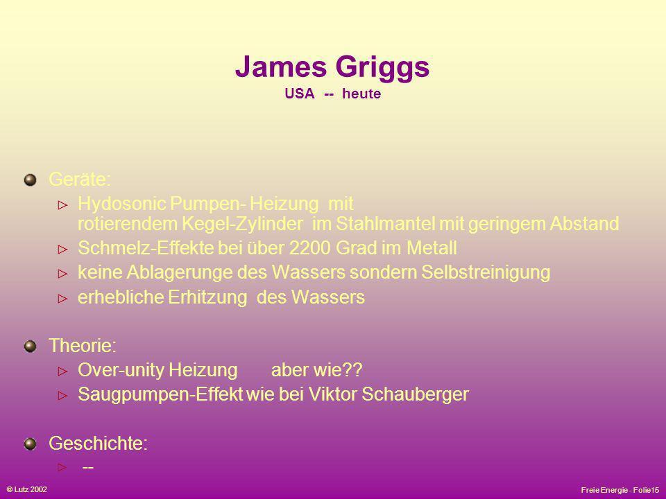 James Griggs USA -- heute