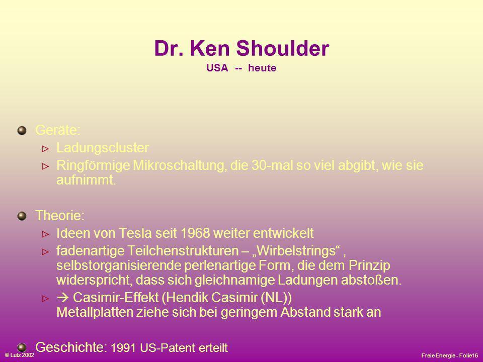 Dr. Ken Shoulder USA -- heute