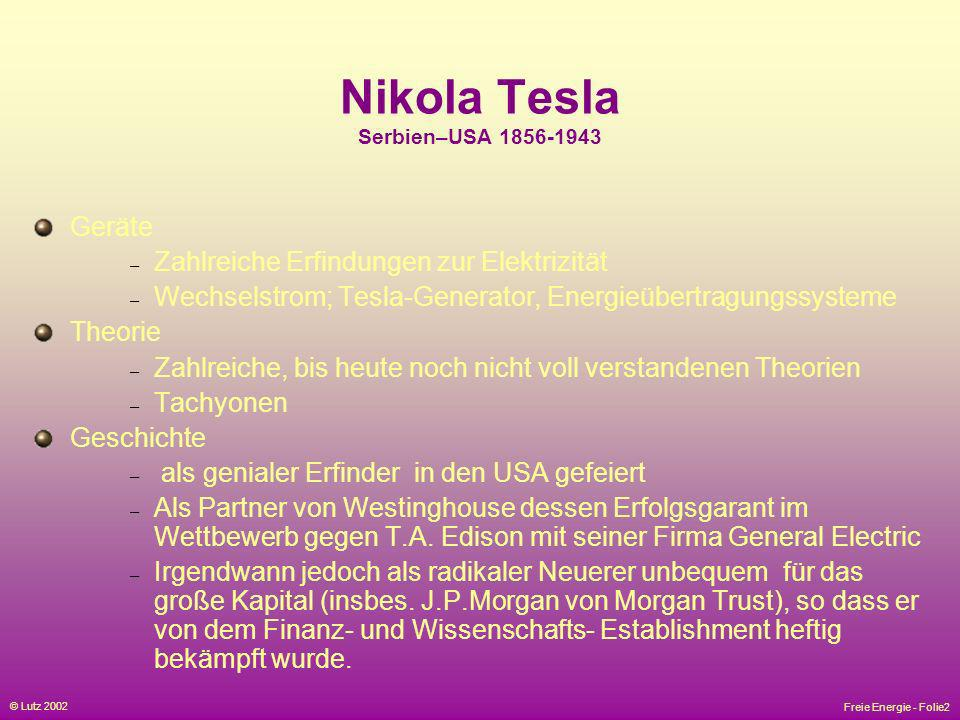 Nikola Tesla Serbien–USA 1856-1943