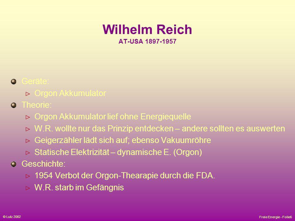 Wilhelm Reich AT-USA 1897-1957 Geräte: Orgon Akkumulator Theorie: