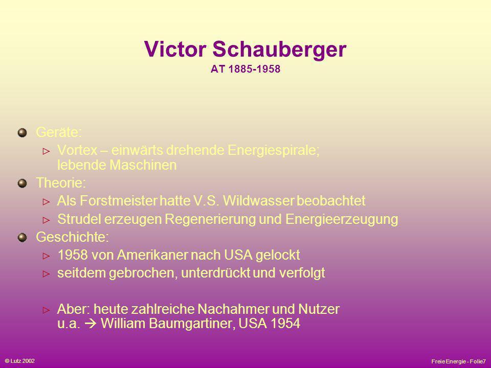 Victor Schauberger AT 1885-1958