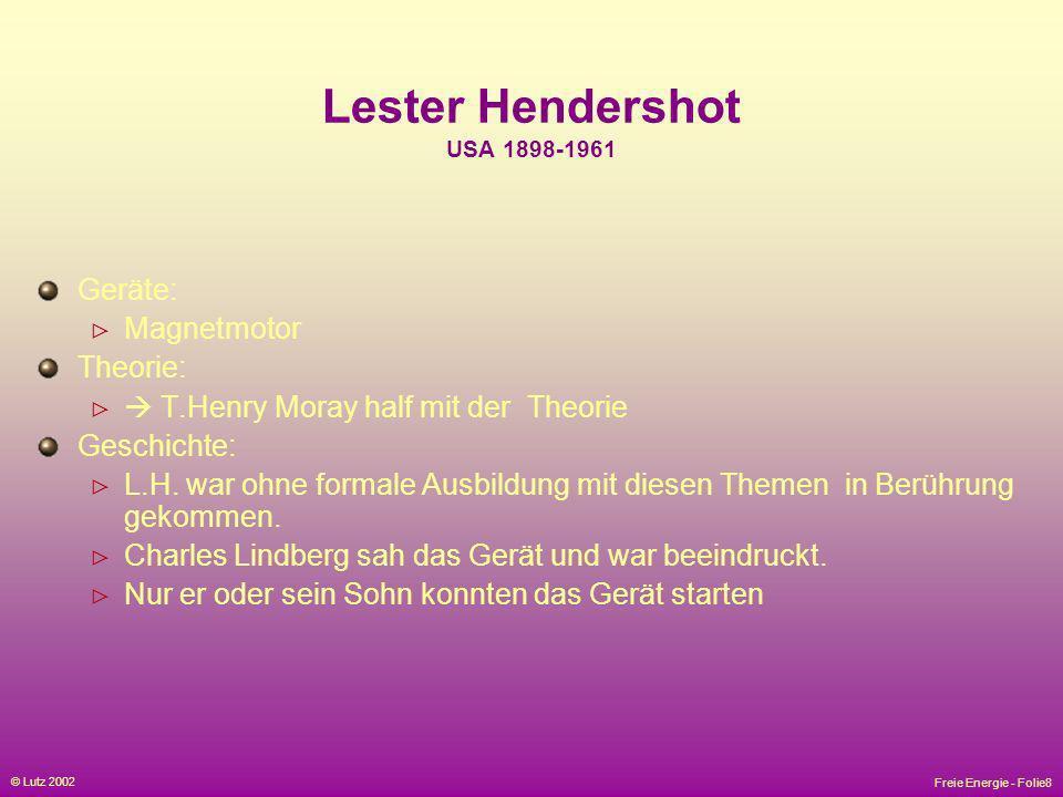 Lester Hendershot USA 1898-1961