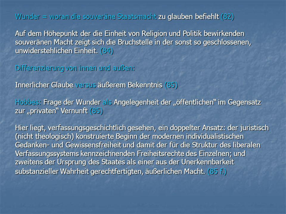 Wunder = woran die souveräne Staatsmacht zu glauben befiehlt (82)