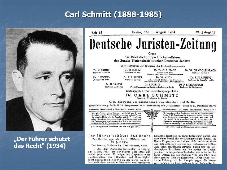 """Carl Schmitt (1888-1985) """"Der Führer schützt das Recht (1934)"""