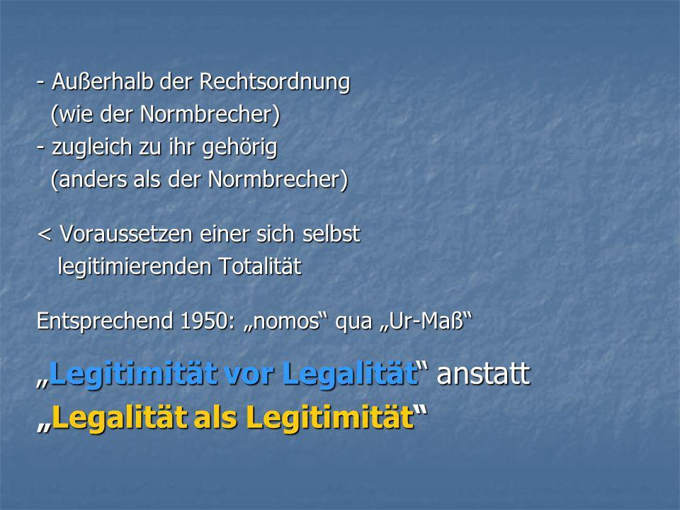 """""""Legitimität vor Legalität anstatt """"Legalität als Legitimität"""