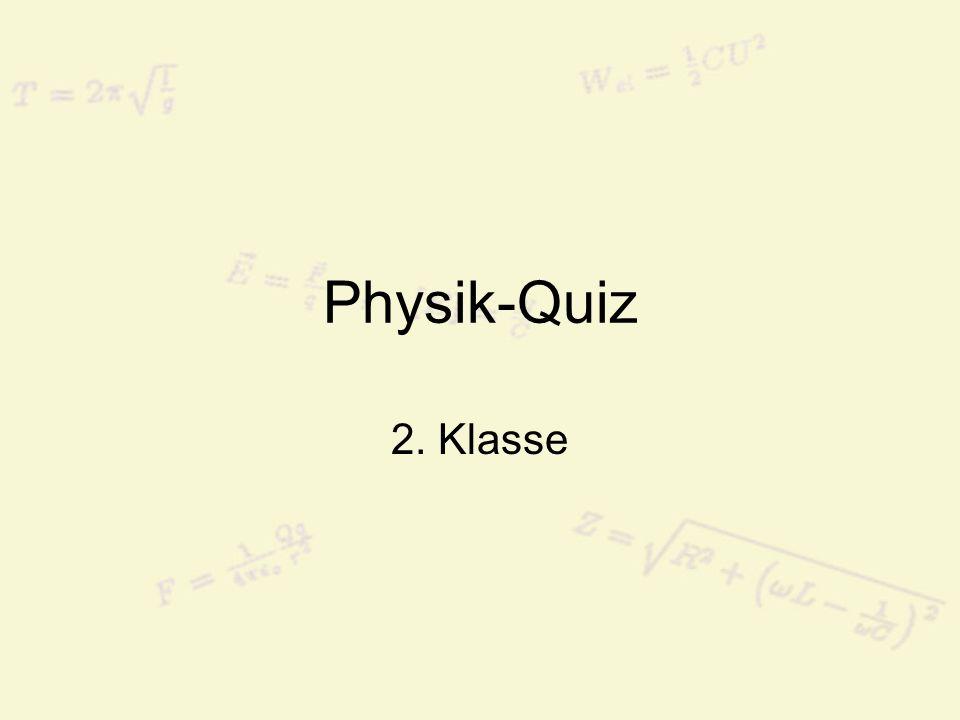 Physik-Quiz 2. Klasse