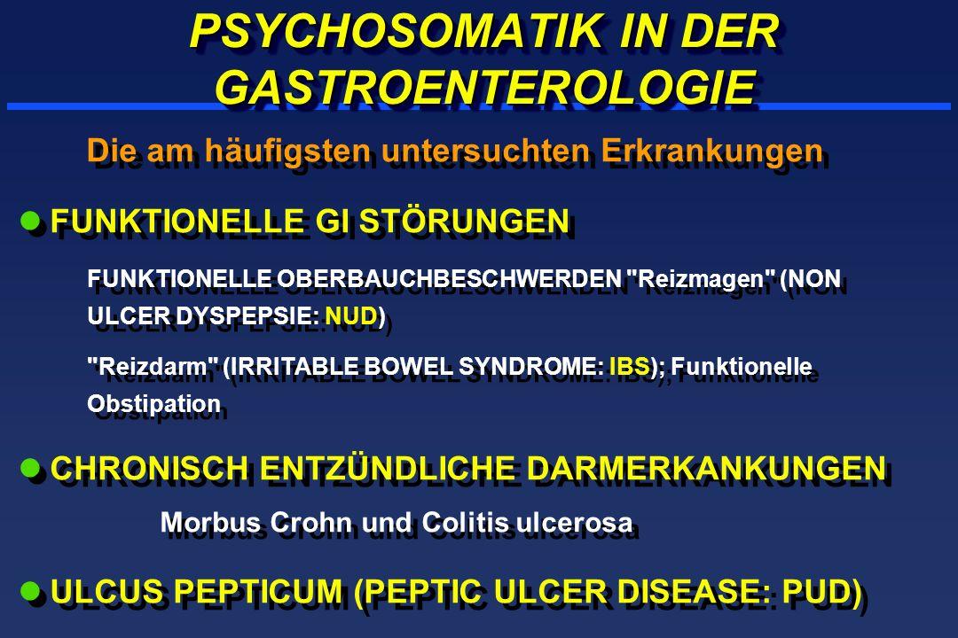 PSYCHOSOMATIK IN DER GASTROENTEROLOGIE