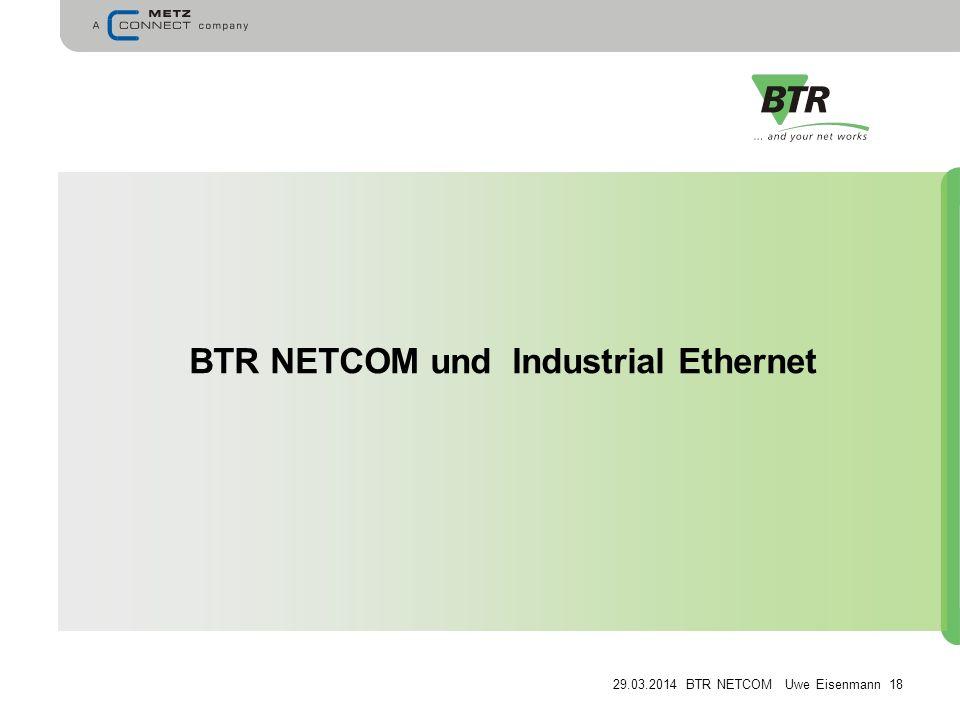 BTR NETCOM und Industrial Ethernet