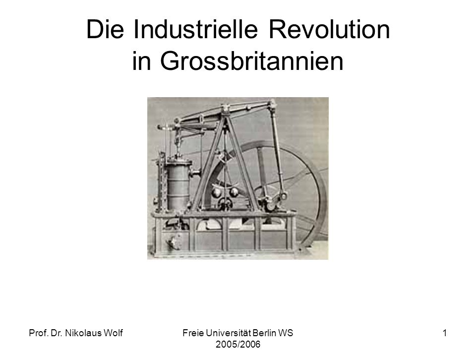 Die Industrielle Revolution in Grossbritannien