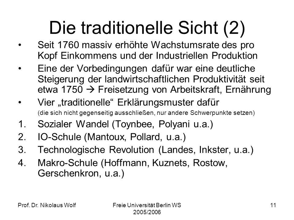 Die traditionelle Sicht (2)
