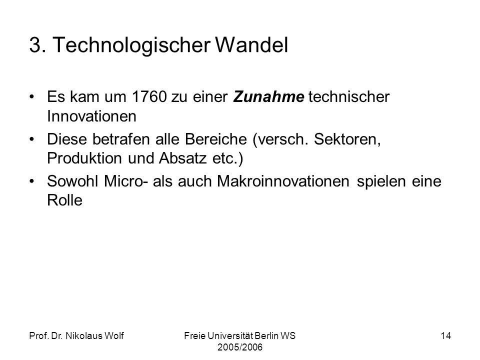 3. Technologischer Wandel