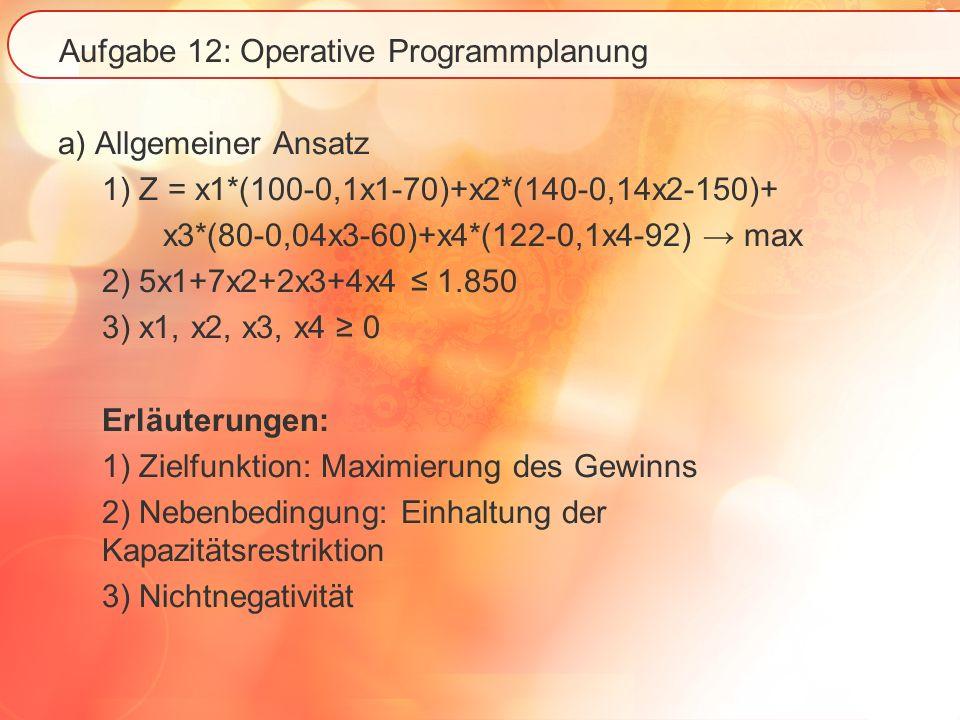 Aufgabe 12: Operative Programmplanung