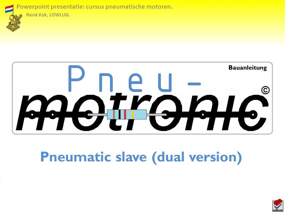 Pneumatic slave (dual version)