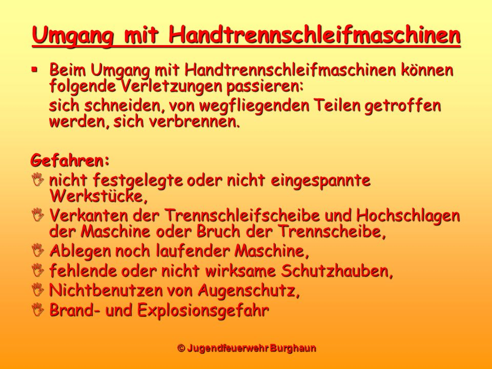 Umgang mit Handtrennschleifmaschinen