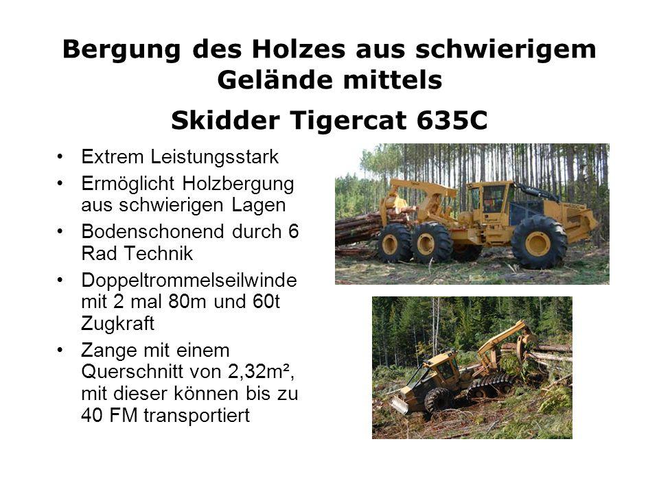 Bergung des Holzes aus schwierigem Gelände mittels Skidder Tigercat 635C