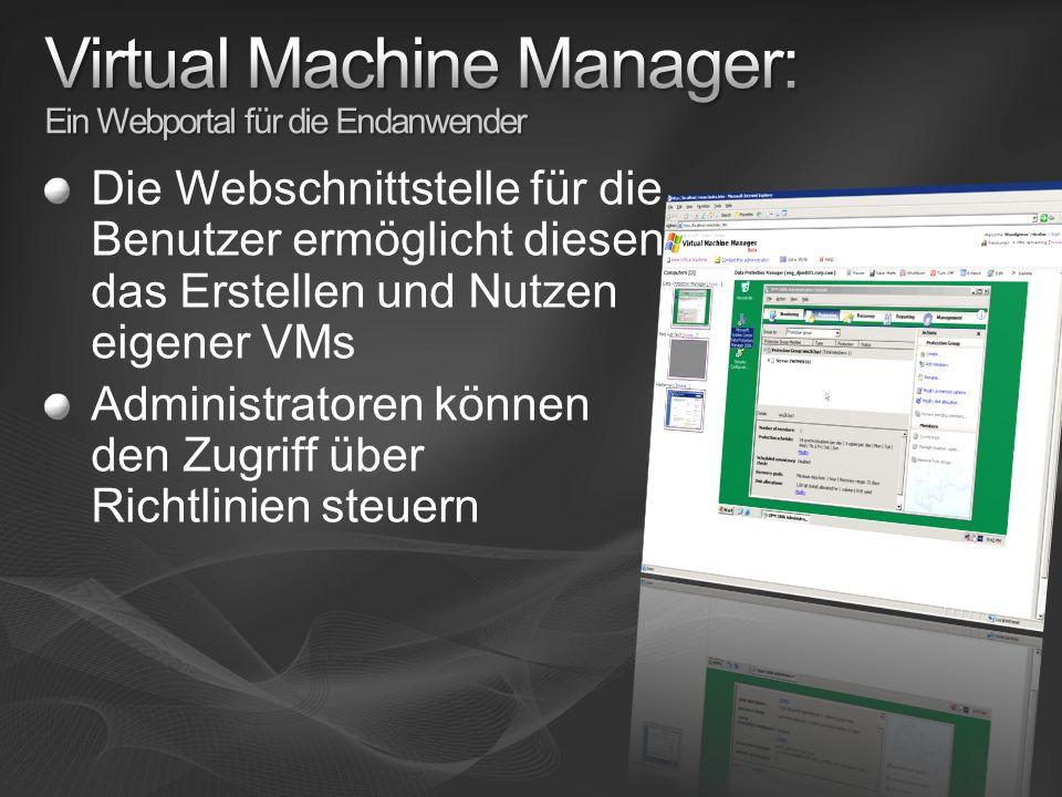 Virtual Machine Manager: Ein Webportal für die Endanwender