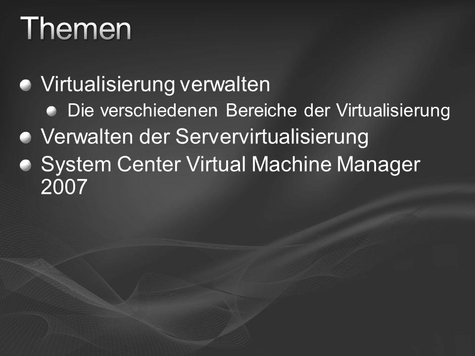 Themen Virtualisierung verwalten Verwalten der Servervirtualisierung