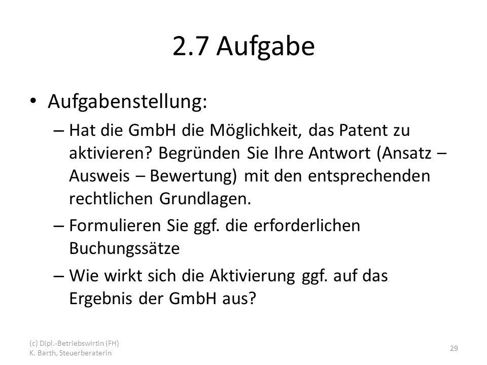 2.7 Aufgabe Aufgabenstellung: