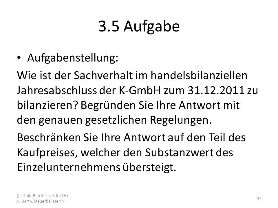 3.5 Aufgabe Aufgabenstellung:
