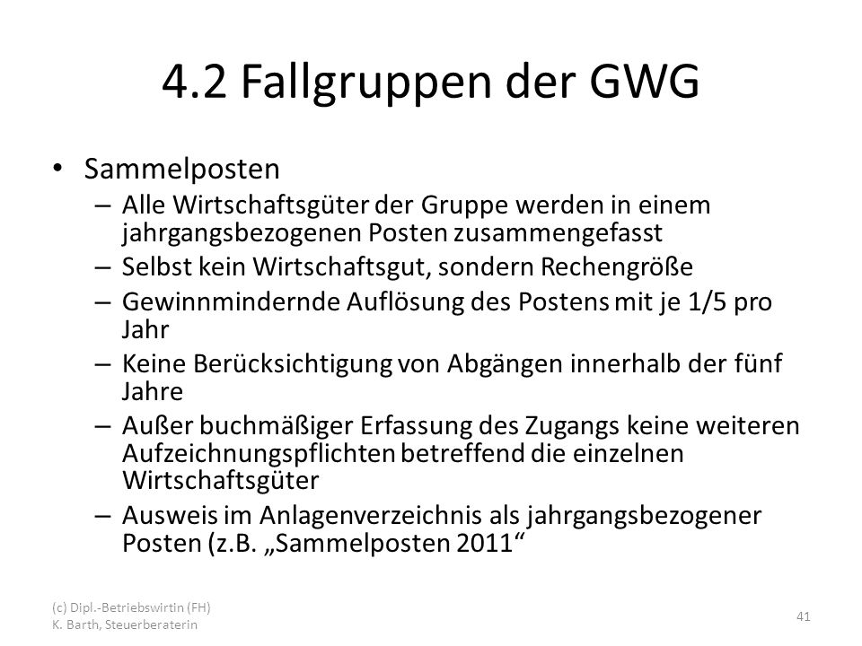 4.2 Fallgruppen der GWG Sammelposten