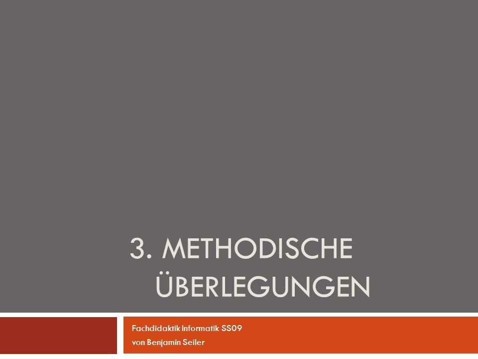 3. Methodische Überlegungen